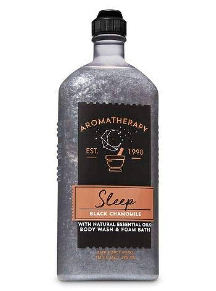 飲み込むピクニック電化する【Bath&Body Works/バス&ボディワークス】 ボディウォッシュ&フォームバス アロマセラピー スリープ ブラックカモミール Body Wash & Foam Bath Aromatherapy Sleep Black Chamomile 10 fl oz / 295 mL [並行輸入品]