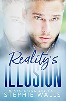 Reality's Illusion: A Dark Romance by [Stephie Walls]