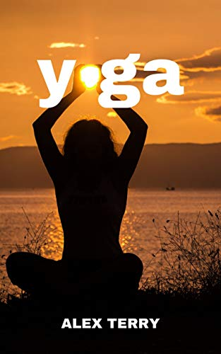 LIVE HEALTHY WITH THE NEW APPROACH TO YOGA (English Edition)