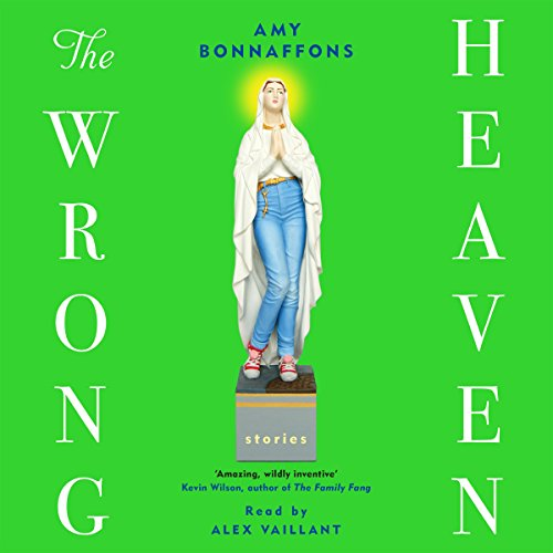 The Wrong Heaven                   By:                                                                                                                                 Amy Bonnaffons                               Narrated by:                                                                                                                                 Alex Vaillant                      Length: 6 hrs and 17 mins     Not rated yet     Overall 0.0