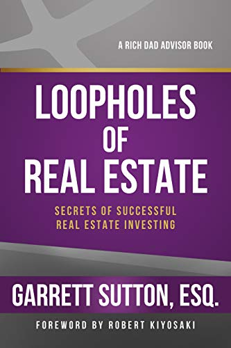 Real Estate Investing Books! - Loopholes of Real Estate (Rich Dad's Advisors (Paperback))