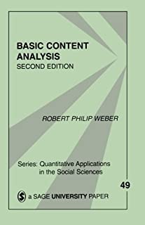 Basic Content Analysis (Quantitative Applications in the Social Sciences) by Robert Philip Weber(1990-08-01)