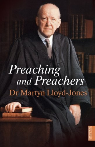 Preaching and Preachers (English Edition)