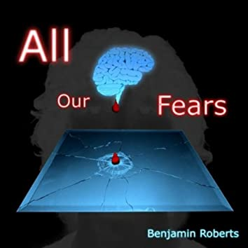 All Our Fears: Thoughts from Our Collective Neon Brain