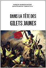 Dans la tête des gilets jaunes de François-Bernard Huyghe