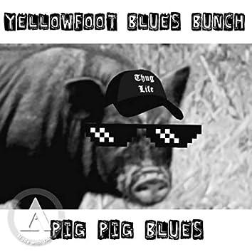 PigPigBlues
