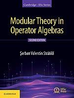 Modular Theory in Operator Algebras (Cambridge IISc Series)