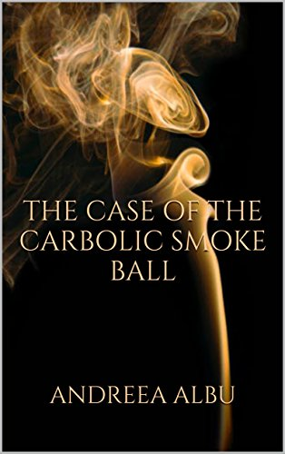The Case of the Carbolic Smoke Ball (English Edition)