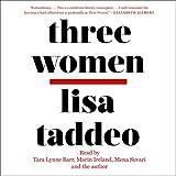 Three Women - Lisa Taddeo
