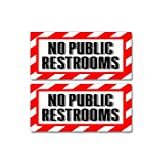 Graphics and More No Public Restrooms Sign - Alert Warning - Set of 2 - Window Business Stickers