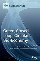Green, Closed Loop, Circular Bio-Economy