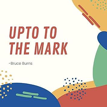 Upto to the Mark