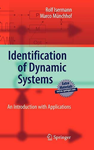 Identification of Dynamic Systems: An Introduction with Applications (Advanced Textbooks in Control and Signal Processing)