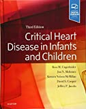 Critical Heart Disease in Infants and Children, 3e