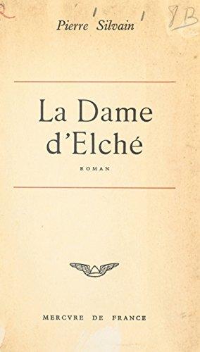 La dame d'Elché (French Edition)