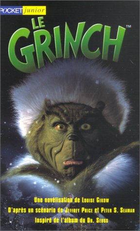 Le Grinch How the Grinch Stole Christmas