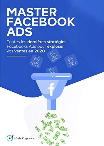 Amazon Co Jp Master Facebook Ads Decouvrez Toutes Les Dernieres Strategies Pour Exploser Vos Ventes En 2020 French Edition ɛ»åæ›¸ç± M Vick Valdo Kindleストア