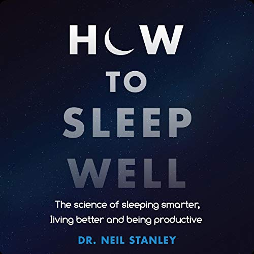 How to Sleep Well audiobook cover art