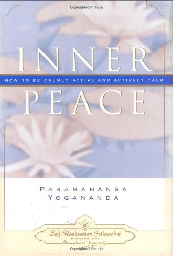Inner Peace (Self-Realization Fellowship) (ENGLISH LANGUAGE)