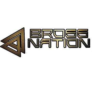 BROSSNATION THE BEST