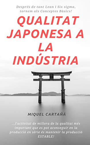 Qualitat Japonesa a la Indústria: TQM (Catalan Edition)