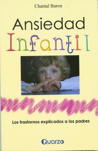 Ansiedad Infantil (Spanish Edition)