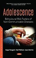 Adolescence: Behavioural Risk Factors of Non-communicable Diseases