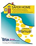 SAFER HOME Manual (EN): Safety Assessment of Function & the Environment for Rehabilitation. Health Outcome Measurement and Evaluation.