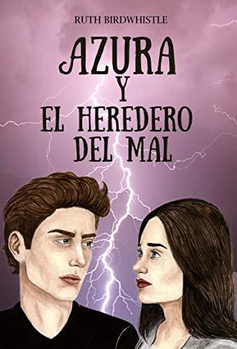 AZURA Y EL HEREDERO DEL MAL