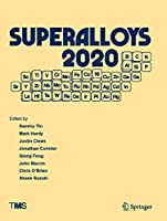 Superalloys 2020: Proceedings of the 14th International Symposium on Superalloys (The Minerals, Metals & Materials Series)