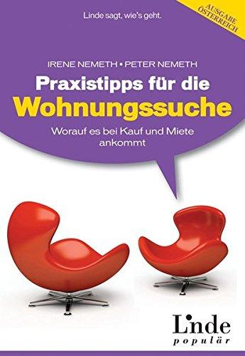 Praxistipps für die Wohnungssuche: Worauf es bei Kauf und Miete ankommt (f. Österreich): Worauf es bei Kauf und Miete ankommt thumbnail