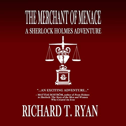The Merchant of Menace: A Sherlock Holmes Adventure cover art