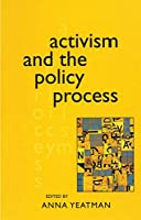 Activism and the Policy Process