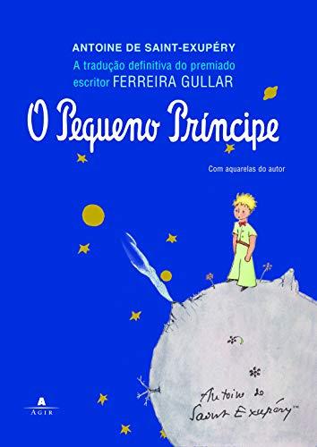 O Pequeno Príncipe: Edição especial - Tradução de Ferreira Gullar