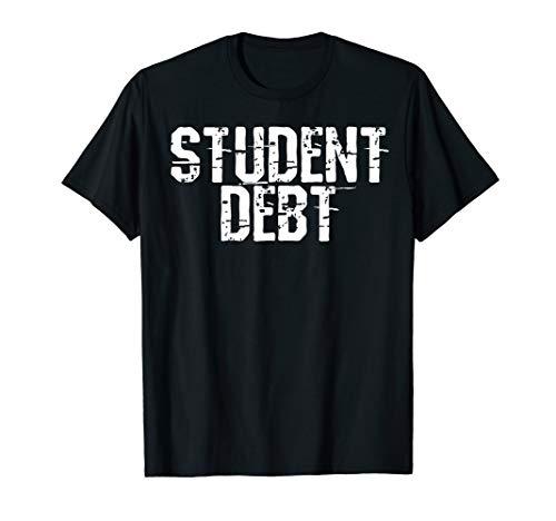 The Scariest Halloween Costume 2019 Student Debt Costume T-Shirt