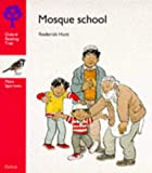 Oxford Reading Tree: Stage 4: More Sparrows Storybooks: Mosque School (Oxford Reading Tree)