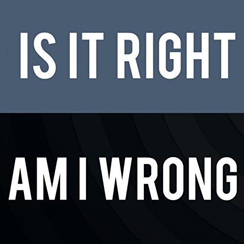 Is It Right, Am I Wrong (Maybe the Most Selling Instrumentals of...