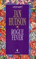 Rogue Fever (Loveswept, No 755) 0553444360 Book Cover