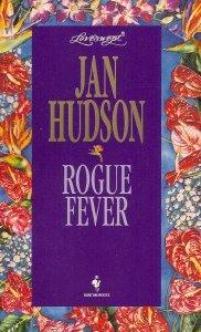 Rogue Fever (Loveswept, No 755)