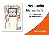 Noch zehn Mal schlafen: Countdown zur Erstkommunion