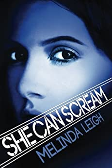 She Can Scream (She Can Series, Book 3) by [Melinda Leigh]