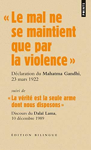 Le mal ne se maintient que par la violence - discours du Mahatma Gandhi lors de son procès