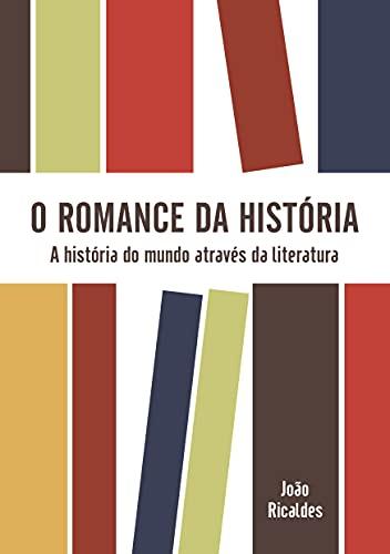 O romance da história: A história do mundo através da filosofia