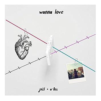 Wanna Love