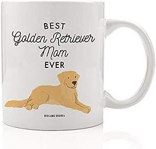 Best Golden Retriever Mom Ever Coffee Mug Gift Idea Mommy Mother Family Loves Favorite Gold Retriever Pet Adopted Rescue Doggy 11oz Ceramic Tea Cup Christmas Birthday Present by Digibuddha DM0504