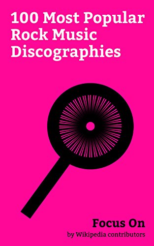 Focus On: 100 Most Popular Rock Music Discographies: Bob Dylan Discography, Chuck Berry Discography, Frank Zappa Discography, Bruce Springsteen Discography, ... John Mayer Discog... (English Edition)