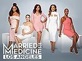 Married to Medicine: Los Angeles Season 1