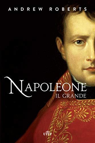 Napoleone il Grande. Nuova ediz.