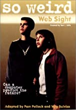 So Weird #5: Web Sight