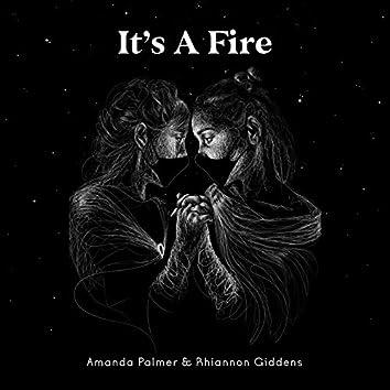 It's a Fire